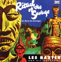 Les Baxter's LP, Ritual of the Savage